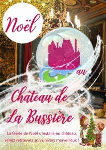 Féérie de Noël au Château de la Bussière @ Château de la Bussière  | La Bussière | Centre-Val de Loire | France