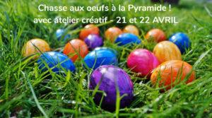 Chasse aux œufs à la Pyramide du Loup et ateliers créatifs @ la pyramide du loup